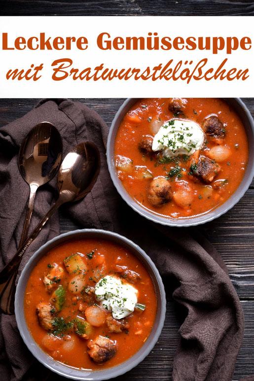 Fantastische Gemüsesuppe mit Bratwurstklößchen, vegetarisch oder vegan möglich, z.B. aus dem Thermomix