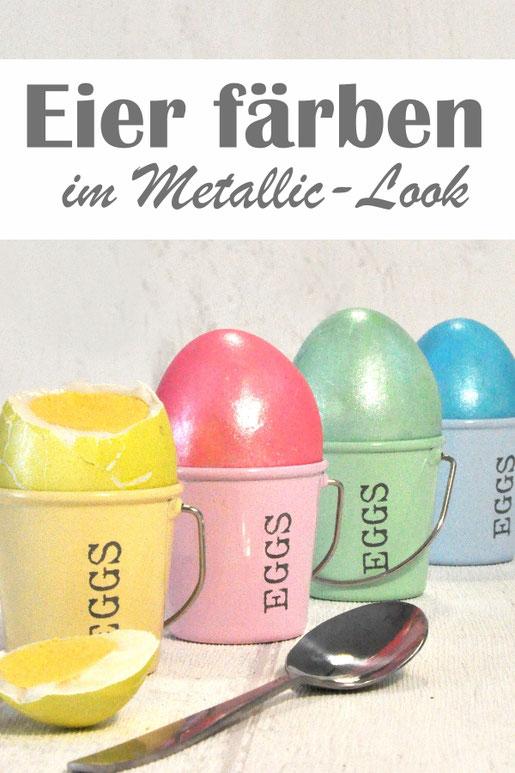 Eier färben im Metallic Look, mal was anderes zur Standard-Eierfarbe, z.B. im Thermomix