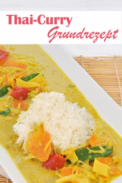 Thai Curry Grundrezept - koch dir deine Lieblingsversion vegan, vegetarisch oder mit Fleisch aus dem Thermomix