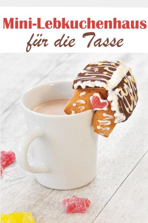 Lebkuchenhaus für den Tassenrand, Tassenhäuschen Mini Lebkuchen mit Schablone zum Download