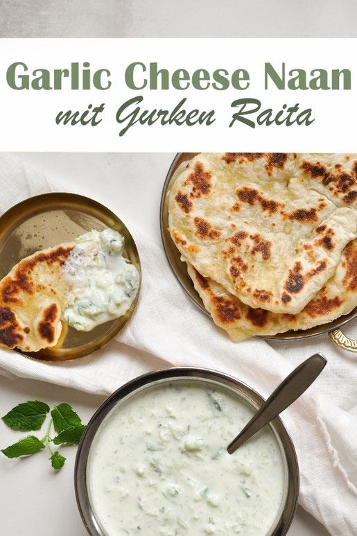 Garlic Cheese Naan und Gurken Raita, indisches Brot mit Knoblauch und Käse, dazu ein milder Gurken-Dip mit Joghurt, vegetarisch, vegan machbar, Thermomix