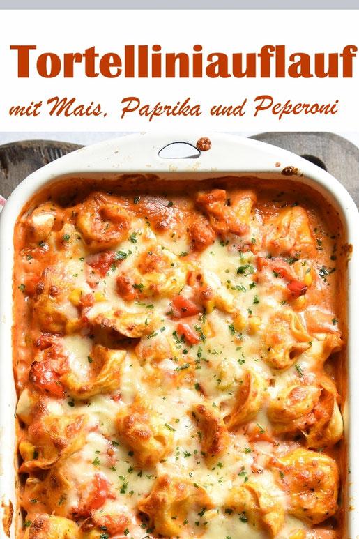 Pikanter Tortellini Auflauf mit Mais, Paprika und Pepperoni, vegetarisch, vegan machbar, z.B. aus mit dem Thermomix, einfaches Mittagessen