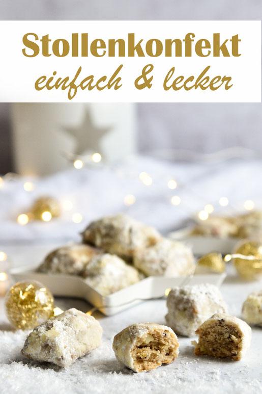Einfaches und leckeres Stollenkonfekt selbst gemacht, ein Muss zur Weihnachtszeit, auch ein schönes Geschenk aus der Küche