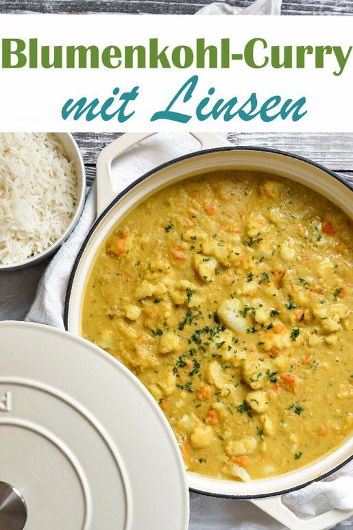 Blumenkohl Curry mit Linsen und Möhren, gekocht in Kokosmilch, indisch gewürzt, vegetarisch, vegan, Thermomix