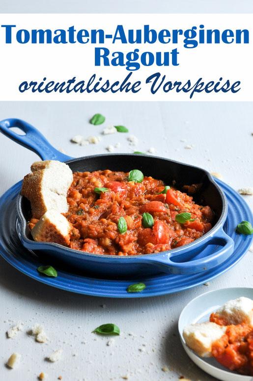 Tomaten Auberginen Ragout, orientalische Vorspeise, Meze, verfeinert mit Basilikum und Oregano, Gäste, Buffet, lecker, vegetarisch, vegan