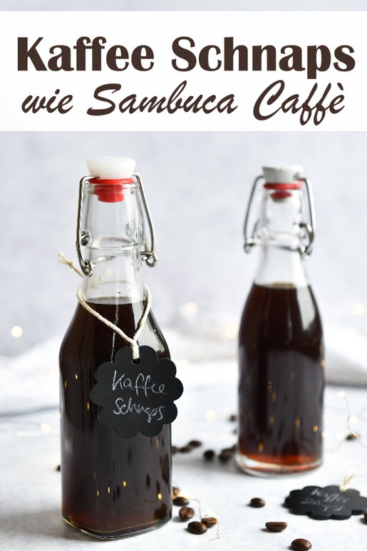 selbst gemachter Kaffee Schnaps oder Kaffee Likör wie Sambuca Caffè, last minute Geschenk oder tolle Resteverwertung für Sambuca oder Absinth