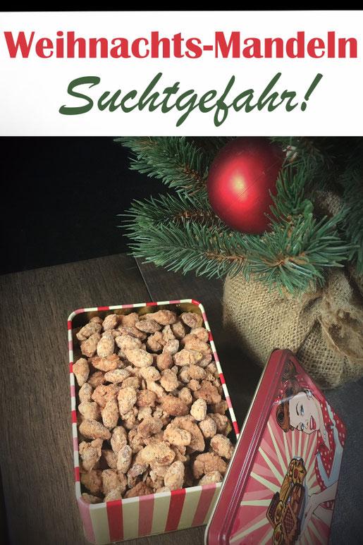 Weihnachtsmandeln, wie gebrannte Mandeln nur nicht so hart und verbrannt, viel leckerer, Suchtgefahr, Thermomix