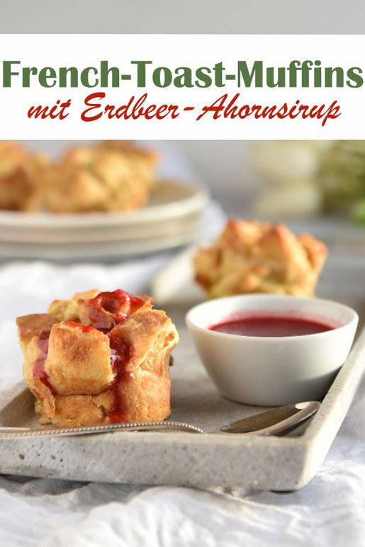 French Toast Klassiker neu aufgelegt: In Form von Muffins und statt mit regulärem Ahornsirup mit Erdbeer-Ahornsirup, perfektes süßes Frühstück, Sonntagsfrühstück, vegetarisch