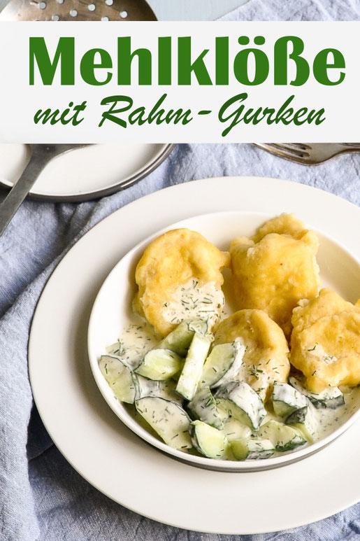 Mehlklöße mit Rahmgurken - soooo lecker! Am nächsten Tag in Butter angebraten - auch der Hit! Probiert es mal aus zum Mittagessen - vegetarisch, vegan machbar, z.B. aus dem Thermomix