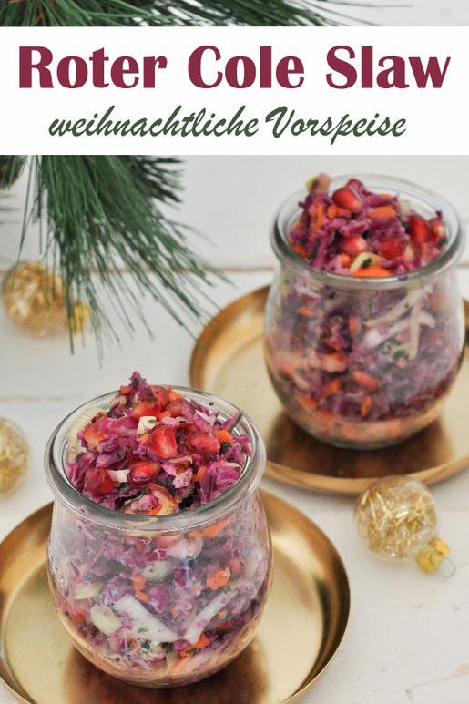 Wintersalat zu Weihnachten, Cole Slaw mit Rotkohl, Äpfeln, Lauch, Möhren und Granatapfelkernen, super Vorspeise oder Salat für das Silvester Buffett, vegetarisch, vegan machbar, Thermomix