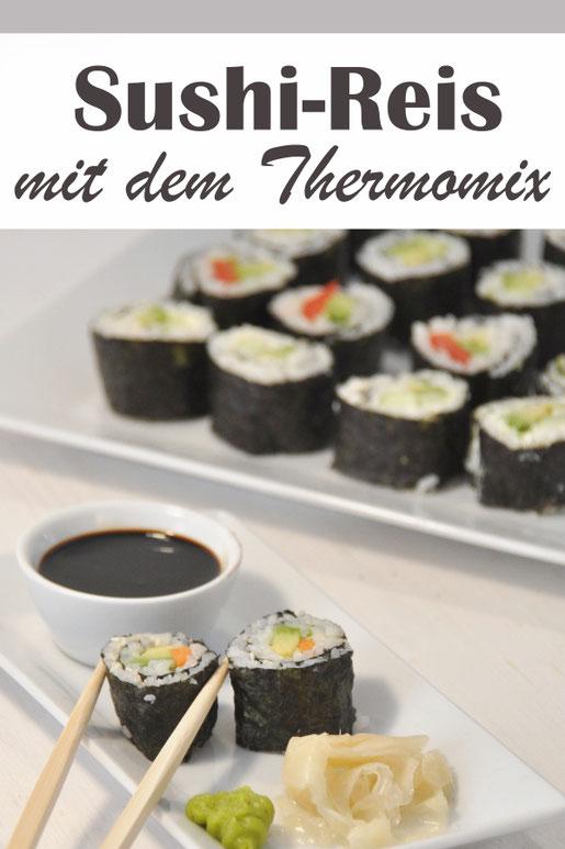 Sushi schnell und einfach selbst gemacht in dem man Sushi Reis im Thermomix macht