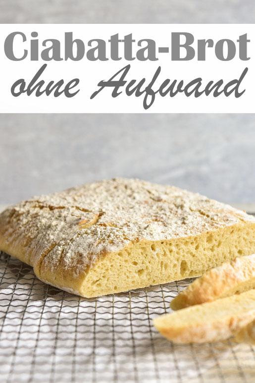 Super einfaches Ciabatta Brot - ohne Aufwand, für Anfänger geeignet. Man muss nur den Teig kneten, stürzen und backen. Das ist alles. :-)