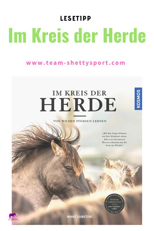 Marc Lubetzki: Im Kreis der Herde - Von wilden Pferden lernen. KOSMOS 2019.