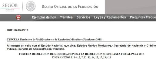 Clic para ver la 3er. Resolución de Modificaciones a la Resolución Miscélanea Fiscal para el 2015.