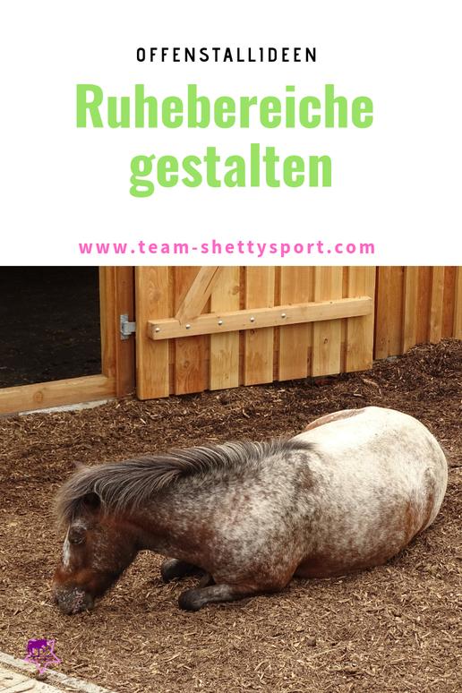 Offenstallideen: So gestaltest Du Ruhe- und Liegebereiche für Dein Pferd im Offenstall mit Paddocktrail.