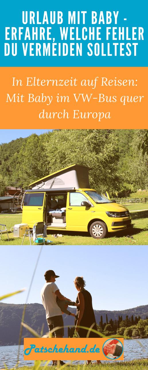 Tipps für den Urlaub mit Baby im VW-Bus auf Mama-Blog Patschehand.de für Pinterest oder Facebook