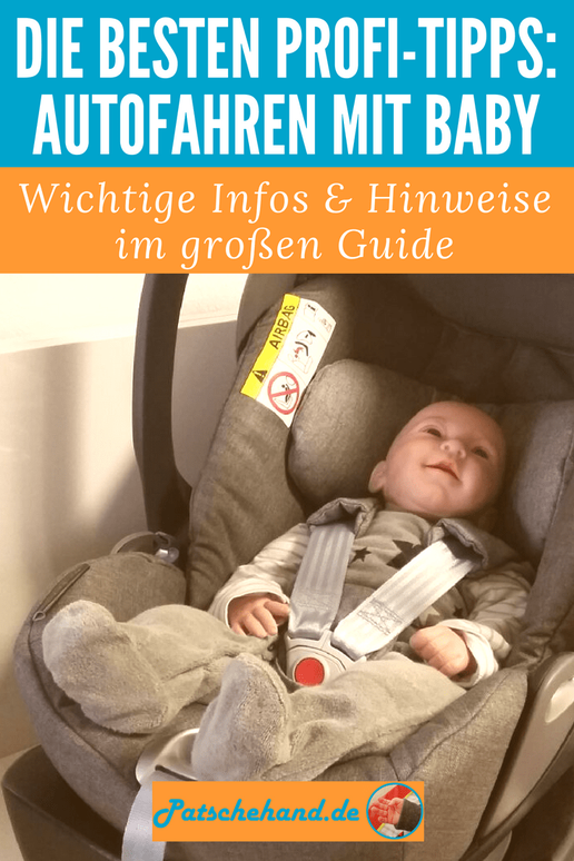 Ratgeber für sicheres Autofahren während der Schwangerschaft und mit Baby mit Grafik zum Pinnen und Teilen auf Mama-Blog Patschehand.de