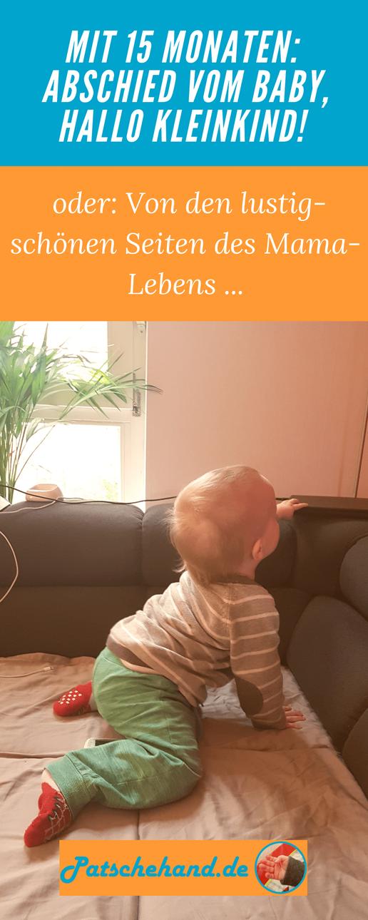 Sprachliche und motorische Kleinkind-Entwicklung mit 15 Monaten auf Mama-Blog Patschehand.de