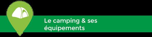 Le camping Sites & Paysages Les Saules, à Cheverny, les équipements pour vos vacances en famille au coeur des châteaux de la Loire - Loire Valley