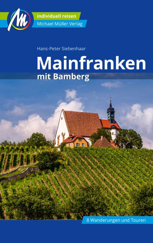Hans-Peter Siebenhaar: Mainfranken mit Bamberg (C) Michael Müller Verlag