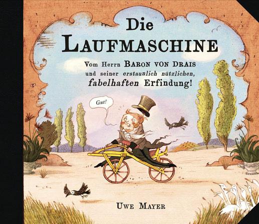Umschlagsbild, Die Laufmaschine, Bilderbuch von Uwe Mayer, Mayers kleines Buchregal