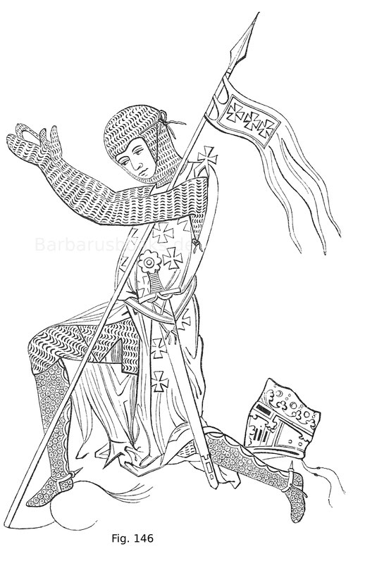 Fig. 146. Kriegsmann aus der zweiten Hälfte des 13. Jahrhunderts aus einem Manuskript der königlichen Bibliothek in London. 2. A. XXII. Derselbe ist bereits im Haubert mit Maschenpanzerwerk und kurzen derlei Beinkleidern. Über ersteren ist der Gambeson au
