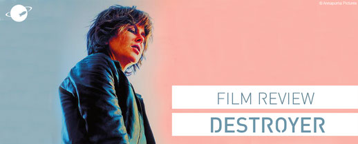 Destroyer film movie review Annapurna Pictures nicole kidman