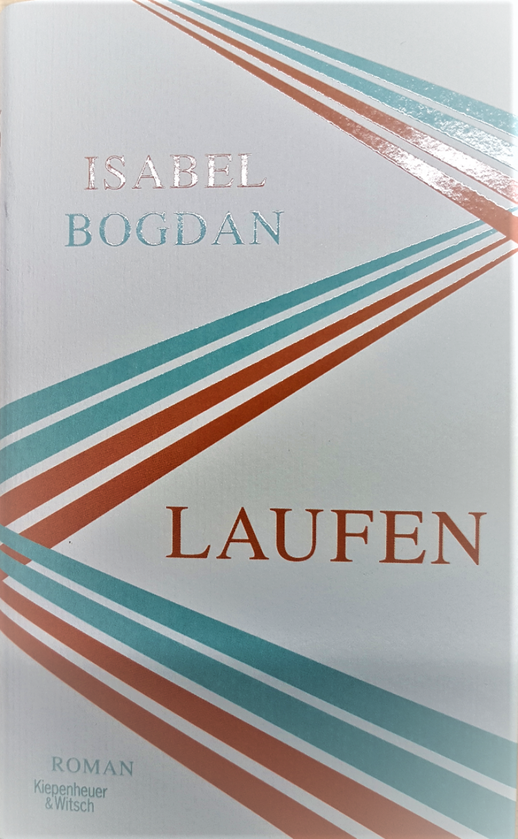 LAUFEN von Isabel Bogdan Kiepenheuer&Witsch