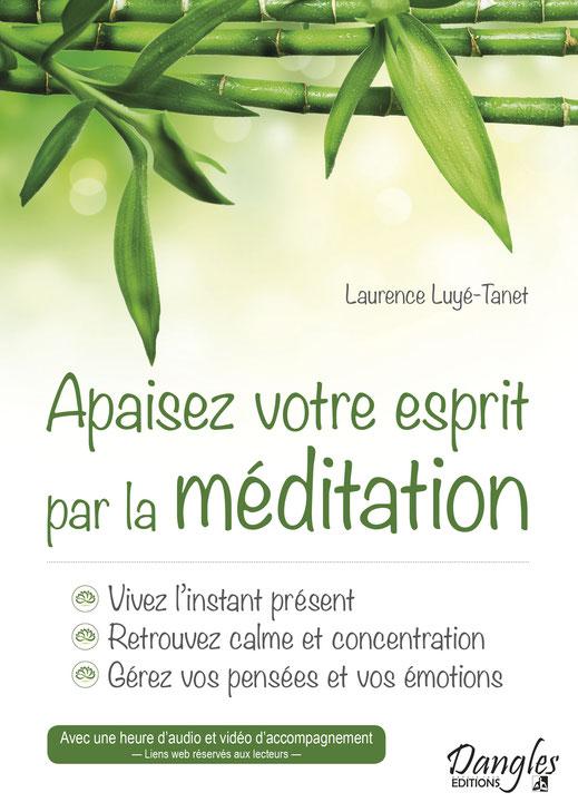Apaisez votre esprit par la méditation - Éditions Dangles