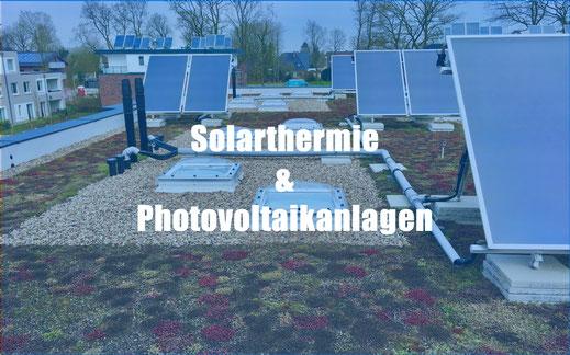 Solarthermie und Photovoltaikanlagen