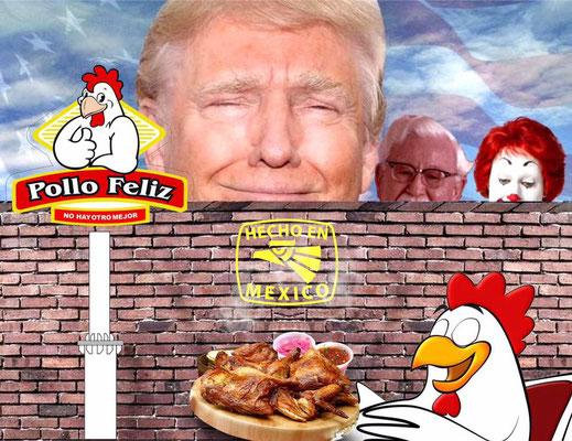 Donald Trump y su muro pollo feliz santa catarina