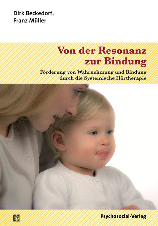 """Überarbeitete Neuauflage des Buches """"Von der Resonanz zur Bindung"""""""