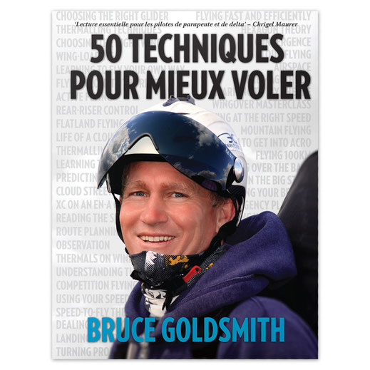 Le livre de bruce goldsmith, 50 techniques pour mieux voler
