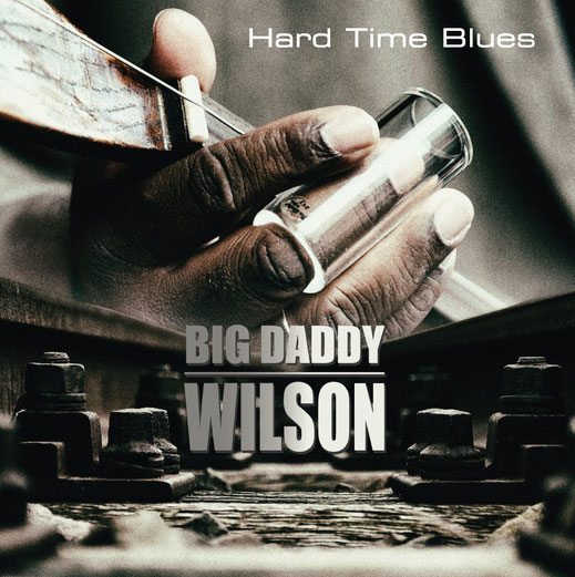 Big Daddy Wilson  - Frontcover Booklet Backcover