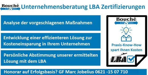 Zweite Meinung bei der LBA Zertifizierung: Praxis-Know-How spart Unternehmen Kosten