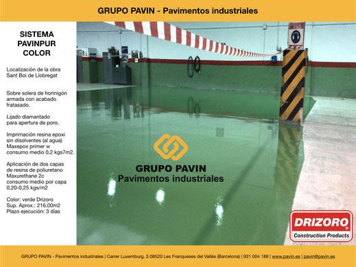 GRUPO PAVIN - Pavimentos industriales   Sistema Pavinpur color con Drizoro   Color: verde Drizoro - Sup. Aprox.: 216,00m2  - Plazo ejecución: 3 días