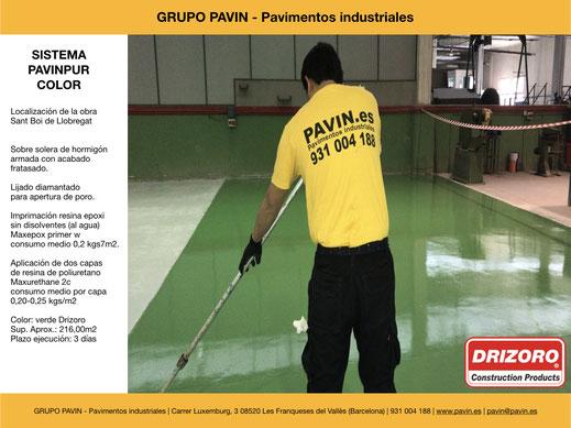 GRUPO PAVIN - Pavimentos industriales   Sistema Pavinpur color con   Imprimación resina epoxi sin disolventes (al agua) Maxepox primer w consumo medio 0,2 kgs7m2