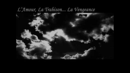L'Amour, La Trahison... La Vengeance (2010)