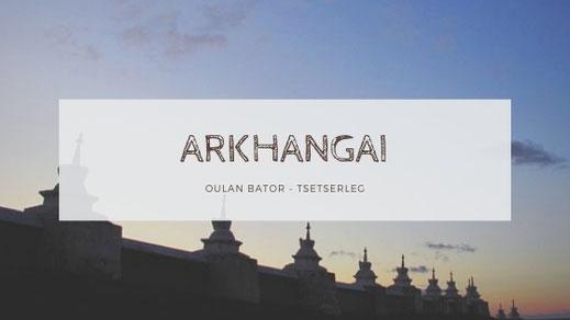 ARKHANGAI MONGOLIE VOYAGE EN CAMION