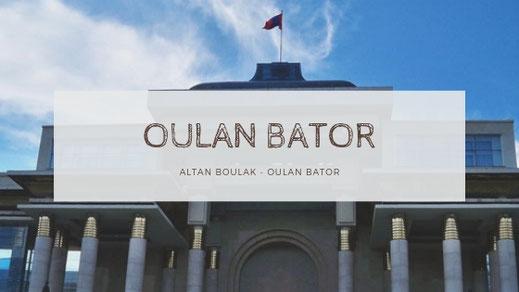 OULAN BATOR - MONGOLIE VOYAGE EN CAMION