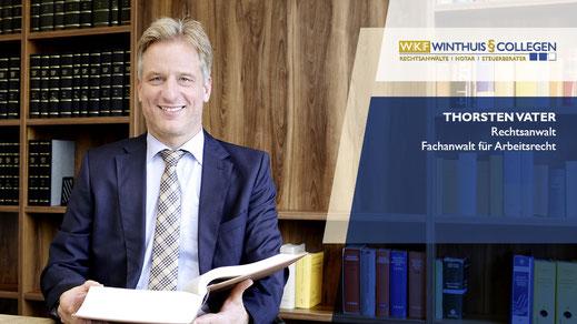Thorsten Vater - Fachanwalt für Arbeitsrecht bei W|K|F Winthuis § Collegen in Salzkotten