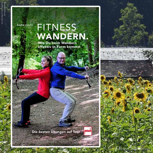 Fitness Wandern : Autor: Andrè Uzulis ; *1] 978-3-613-50924-5