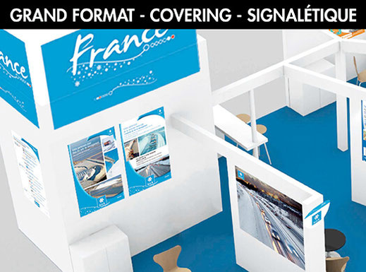 GRAND FORMAT - COVERING - SIGNALÉTIQUE