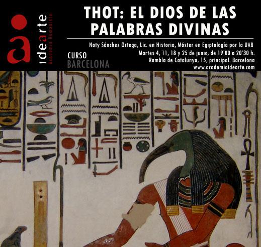 Thot; dioses egipcios; Egipto; egiptología; curso; Barcelona; Palma de Mallorca;
