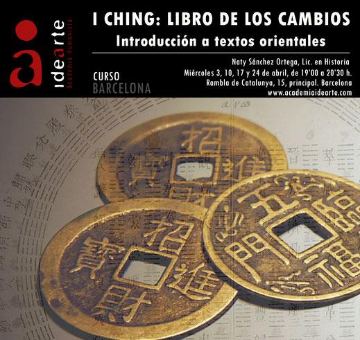 I Ching; Libro de los cambios; Libro de las mutaciones; cursos; Barcelona; Palma de Mallorca; Academia Idearte;