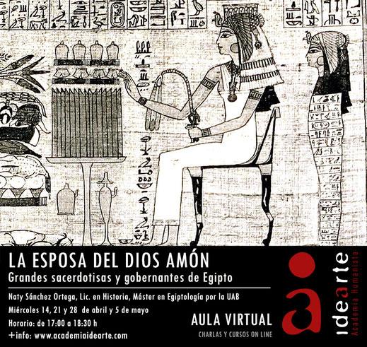 Esposa del Dios; Amón; sacerdotisas; Academia Idearte; cursos; Naty Sánchez Ortega;