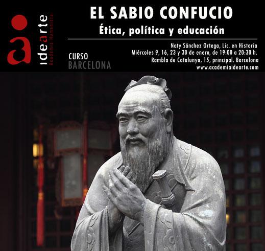Confucio; ética; humanismo chino; educación; política; cursos; Barcelona; Palma de Mallorca; Naty Sánchez Ortega;