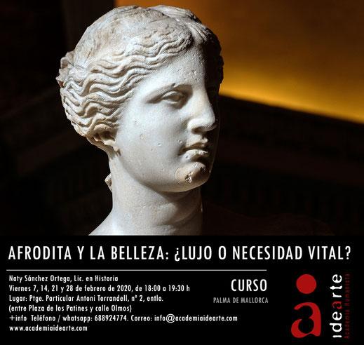 Afrodita; Venus; la Belleza; cursos de verano; Palma de Mallorca; Academia Idearte;