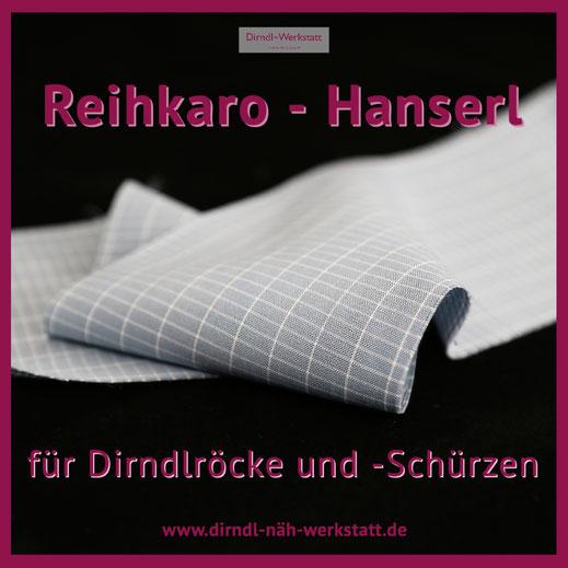 Reihkaro, Hanserl für Dirndlröcke und Schürzen