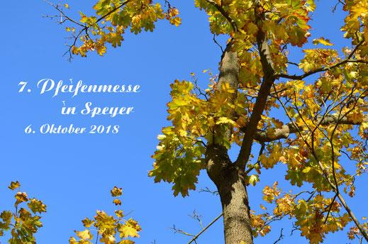 Pfeifenmesse Speyer Herbst 2018
